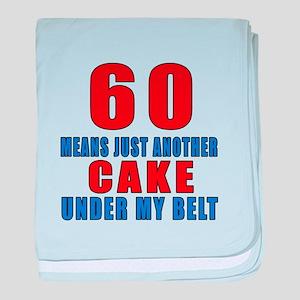 66 Another Cake Under My Belt baby blanket