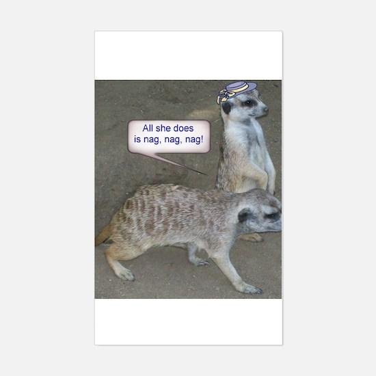 Nagging meerkat Rectangle Decal