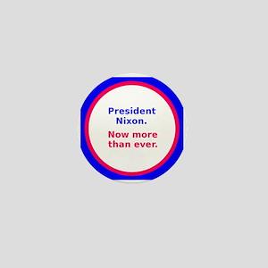 Nixon Now More Than Ever Mini Button