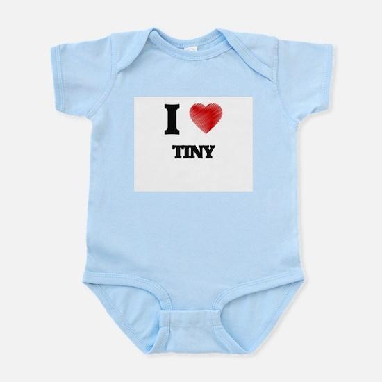 I love Tiny Body Suit