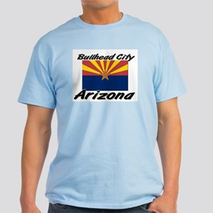 Bullhead City Arizona Light T-Shirt