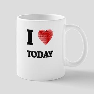 I love Today Mugs