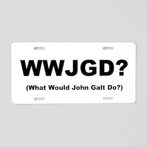 """What Would John Galt Do?"" Aluminum License Plate"