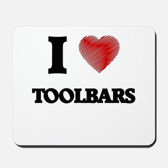 I love Toolbars Mousepad