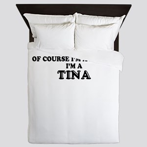 Of course I'm Awesome, Im TINA Queen Duvet