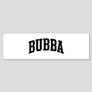 BUBBA (curve) Bumper Sticker