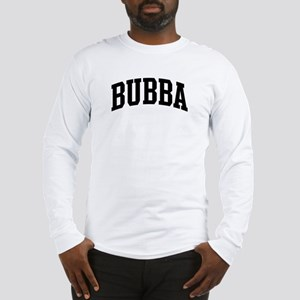 BUBBA (curve) Long Sleeve T-Shirt
