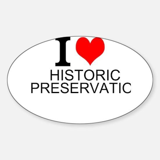 I Love Historic Preservation Decal