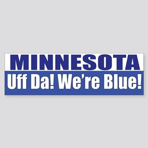 Minnesota: Uff Da! We're Blue! Bumper Sticker