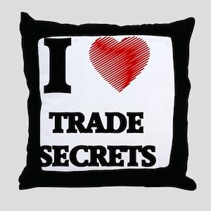 I love Trade Secrets Throw Pillow