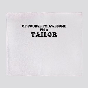 Of course I'm Awesome, Im TAILOR Throw Blanket