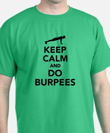Keep calm and do burpees T-Shirt