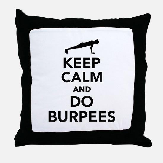 Keep calm and do burpees Throw Pillow