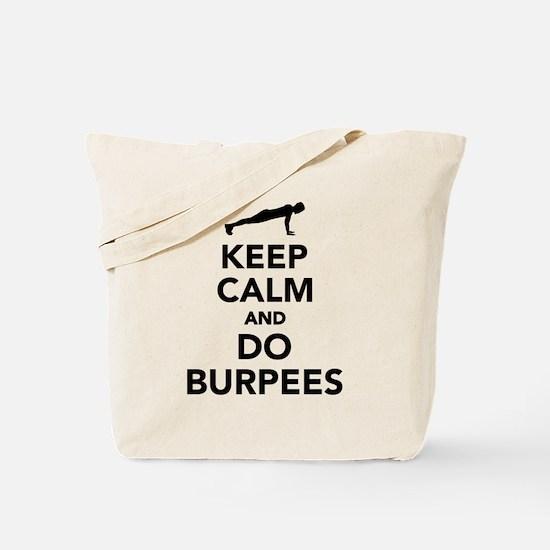 Keep calm and do burpees Tote Bag