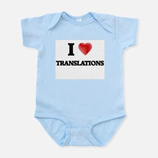 I love Translations Body Suit