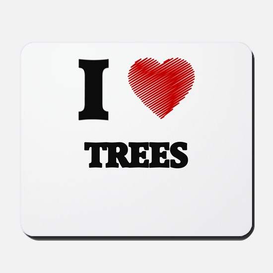 I love Trees Mousepad
