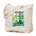 IRISH ACCENT Tote Bag