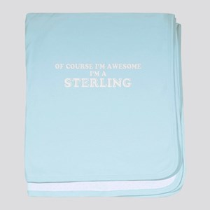 Of course I'm Awesome, Im STERLING baby blanket