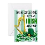 IRISH ACCENT Greeting Cards