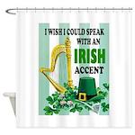 IRISH ACCENT Shower Curtain
