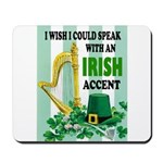 IRISH ACCENT Mousepad