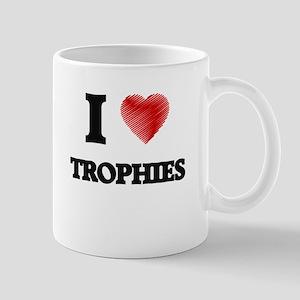 I love Trophies Mugs