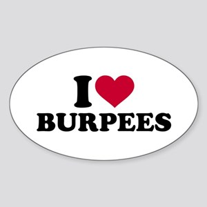 I love Burpees Sticker (Oval)