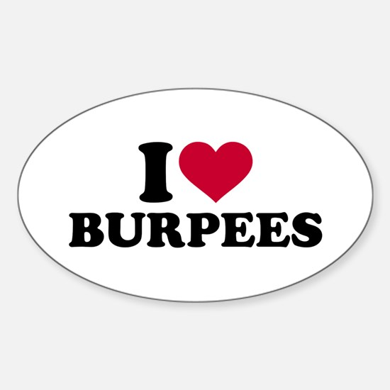 I love Burpees Sticker (Oval)