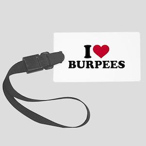 I love Burpees Large Luggage Tag
