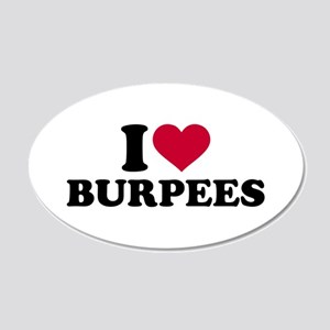 I love Burpees 20x12 Oval Wall Decal