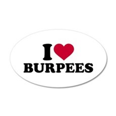 I love Burpees Wall Decal