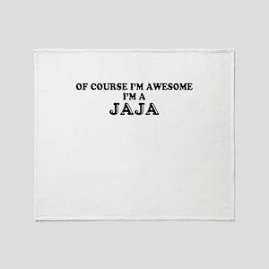 Of course I'm Awesome, Im JAJA Throw Blanket