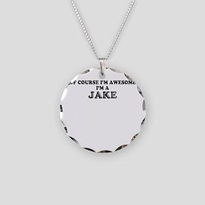 Of course I'm Awesome, Im JA Necklace Circle Charm