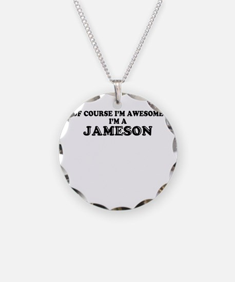 Of course I'm Awesome, Im JA Necklace
