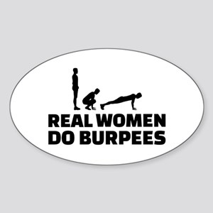 Real women do burpees Sticker (Oval)