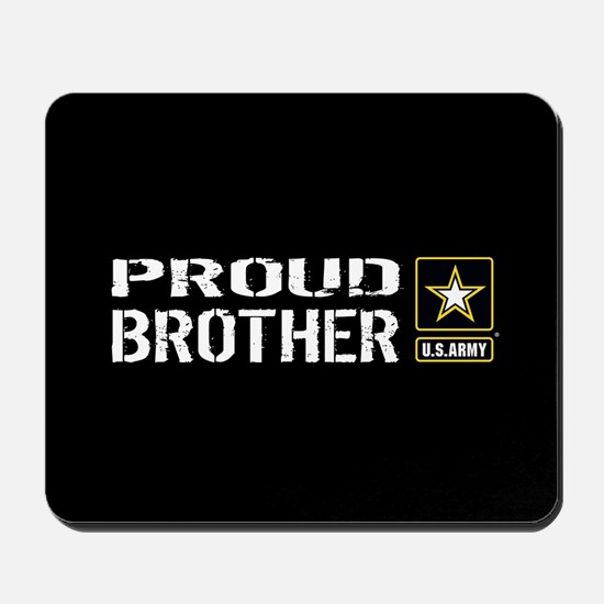 U.S. Army: Proud Brother (Black) Mousepad
