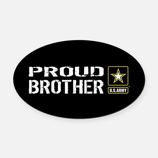 U.S. Army: Proud Brother (Black) Oval Car Magnet