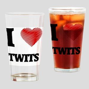 I love Twits Drinking Glass