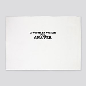 Of course I'm Awesome, Im SHAVER 5'x7'Area Rug
