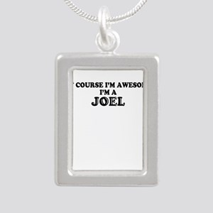 Of course I'm Awesome, Im JOEL Necklaces