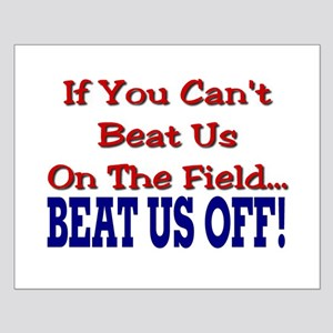 Beat Us Football Small Poster