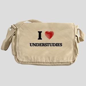 I love Understudies Messenger Bag