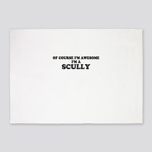Of course I'm Awesome, Im SCULLY 5'x7'Area Rug