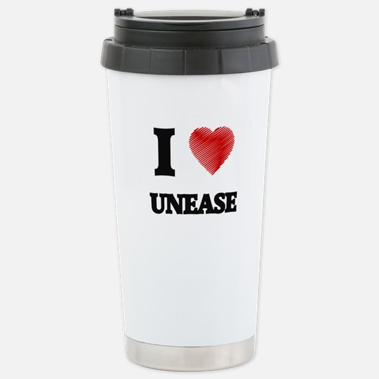 I love Unease Stainless Steel Travel Mug