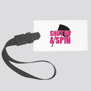 Shut Up and Spin Large Luggage Tag