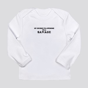 Of course I'm Awesome, Im SAVA Long Sleeve T-Shirt