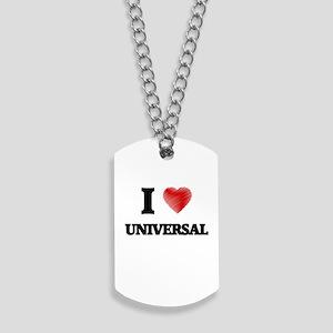 I love Universal Dog Tags