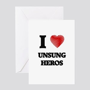 I love Unsung Heros Greeting Cards