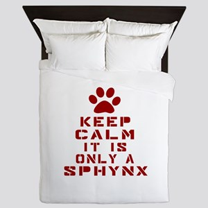 Keep Calm It Is Sphynx Cat Queen Duvet