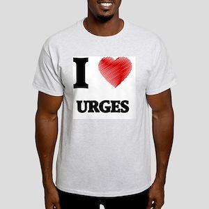 I love Urges T-Shirt